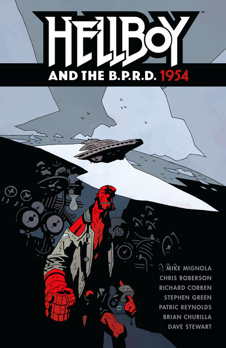 Hellboy and the B.P.R.D.: 1954 hellboy the art of hellboy
