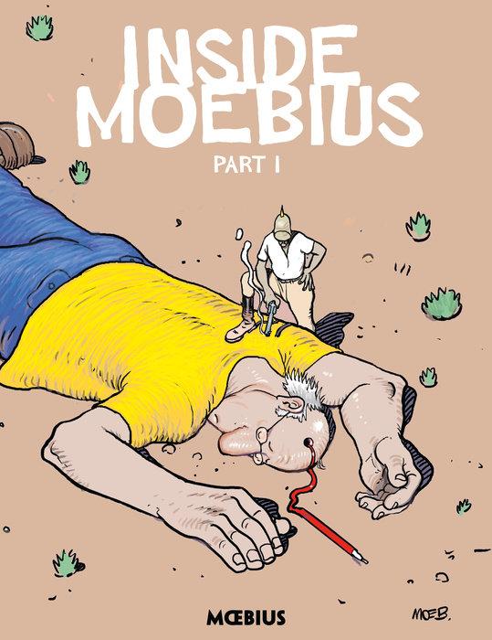 Moebius Library: Inside Moebius Part 1 the dark horse book of monsters