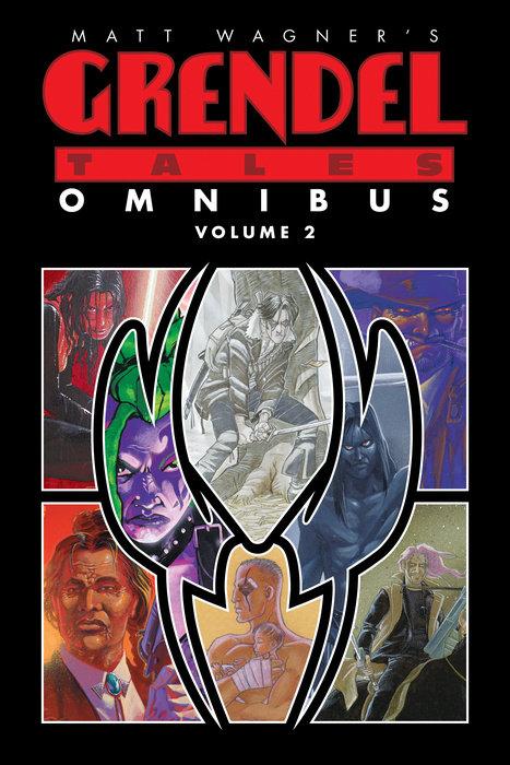 Matt Wagner's Grendel Tales Omnibus Volume 2 nexus omnibus volume 8