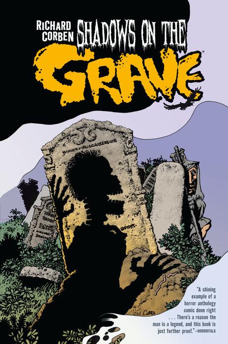 Shadows on the Grave creepy comics volume 1