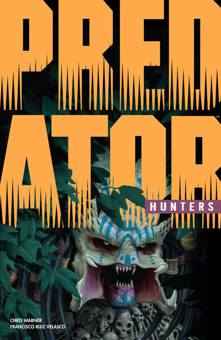 Predator:  Hunters This is the year that humanity turns the tables on the Predators!When...
