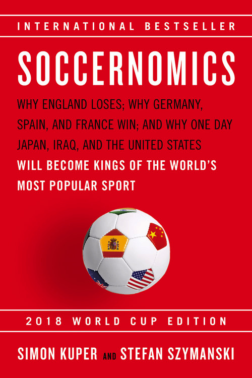 Soccernomics (2018 World Cup Edition): Why England Loses; Why Germany, Spain, and France Win; and Why One Day Japan, Iraq, and the United States Will Become Kings of the World's Most Popular Sport fallout 4 game of the year edition [xbox one]