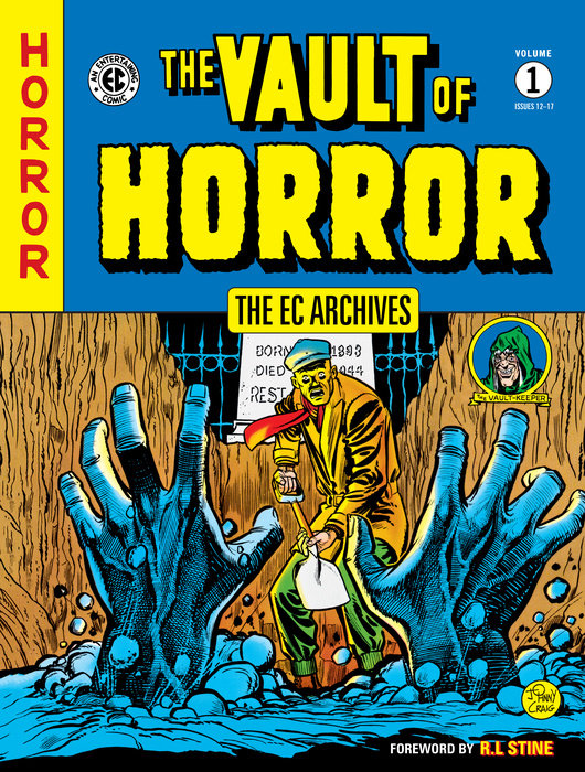 The EC Archives: The Vault of Horror Volume 1 the ec archives two fisted tales volume 3