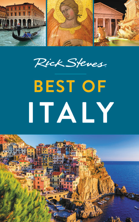 Rick Steves Best of Italy (Second Edition) rick steves best of italy second edition