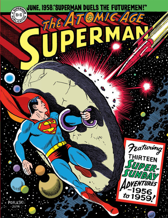 Superman: The Atomic Age Sundays Volume 3 (1956-1959) the batman adventures volume 2