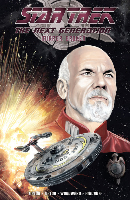 Star Trek: The Next Generation - Mirror Broken justin pettit the final frontier e