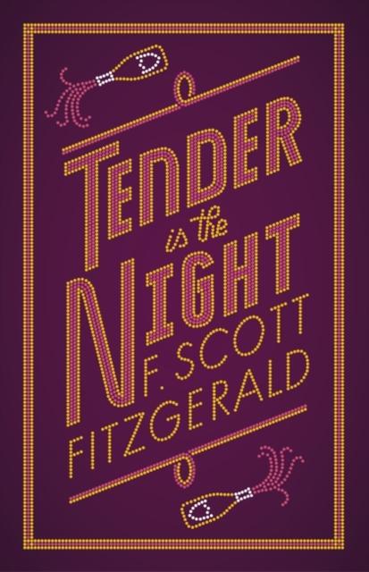 Tender is the Night tender is the night and the last tycoon