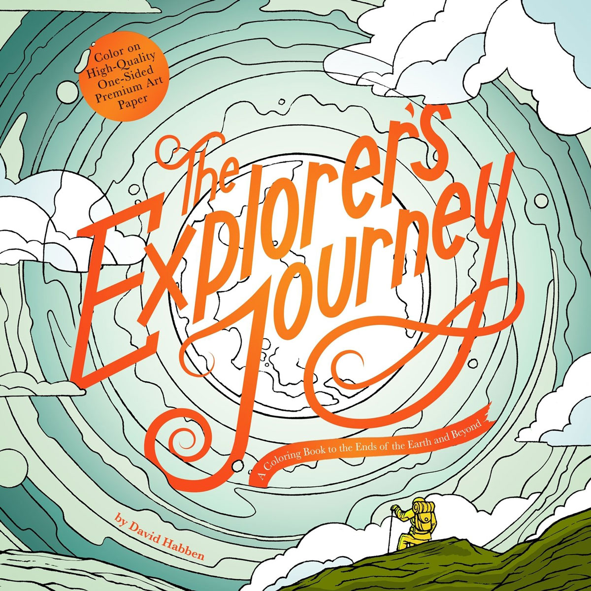 The Explorer's Journey: A Coloring Book to the Ends of the Earth and Beyond verne j journey to the centre of the earth