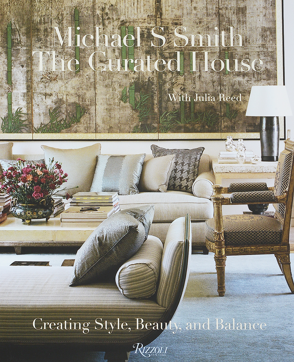 The Curated House: Creating Style, Beauty, and Balance brown s smith d active listening second edition student s book 2 cd