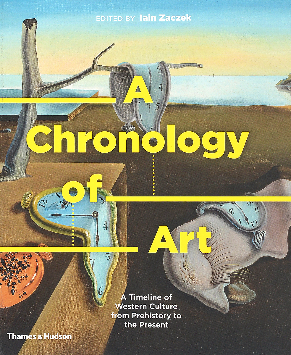 A Chronology of Art: A Timeline of Western Culture from Prehistory to the Present the art of battlefield 1