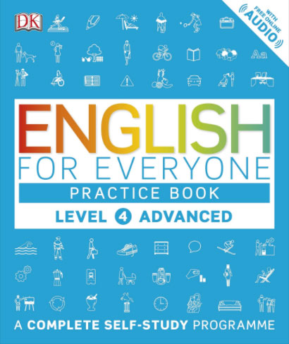 English for Everyone: Practice Book: Level 4 Advanced: A Complete Self-Study Programme cambridge english empower advanced student s book c1