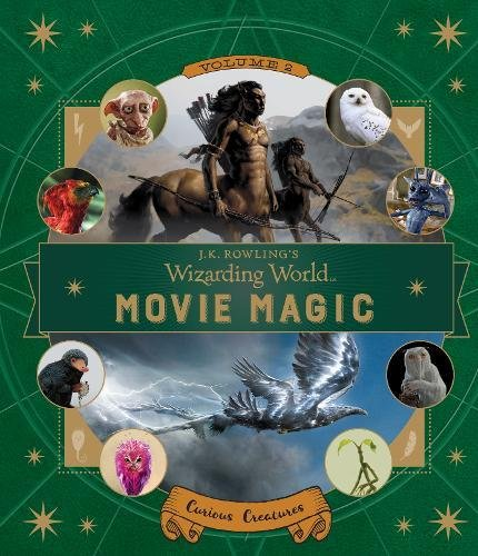 J.K. Rowling's Wizarding World: Movie Magic Volume Two: Curious Creatures goodies 18