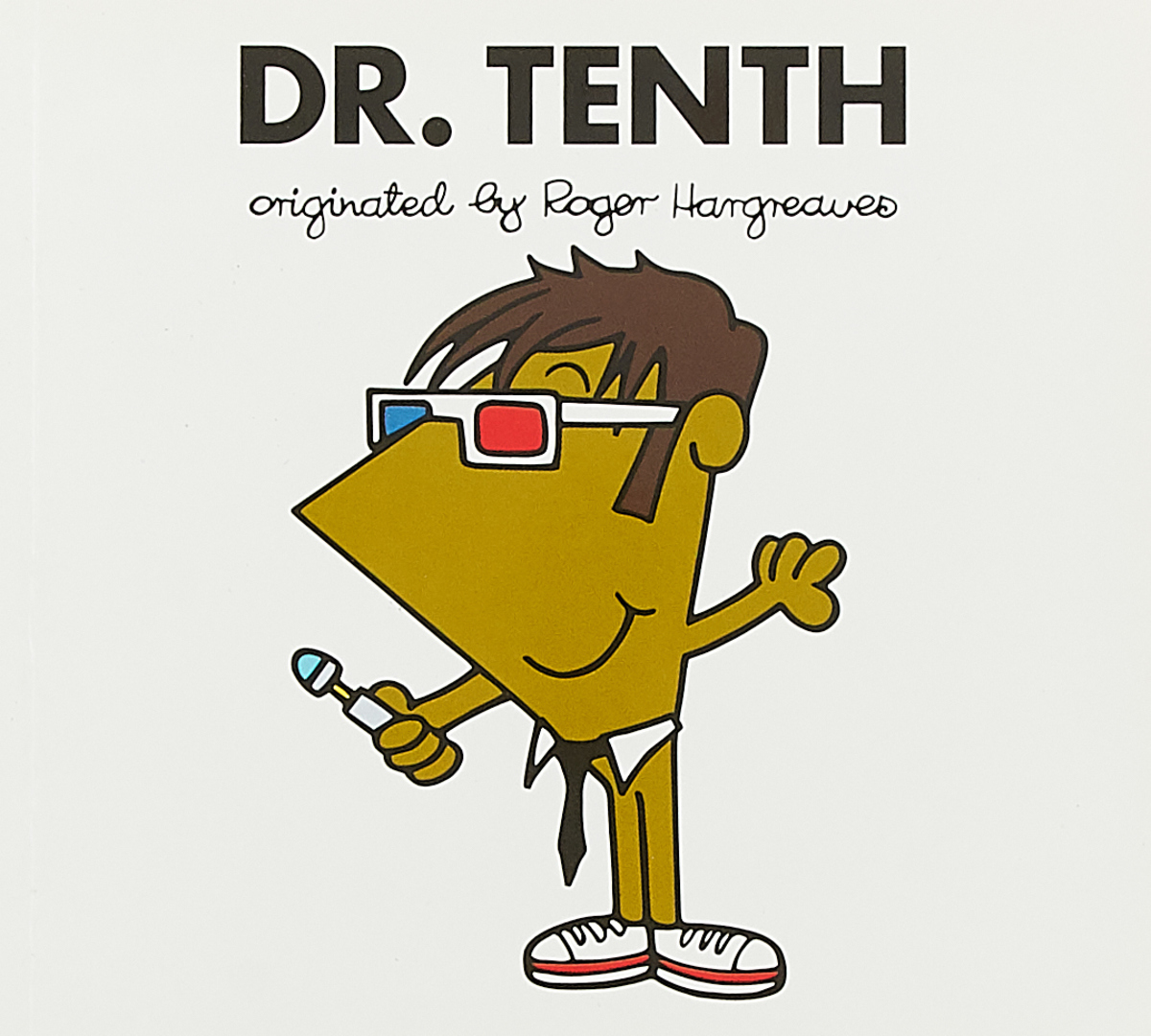 Doctor Who: Dr. Tenth doctor who dr twelfth roger hargreaves