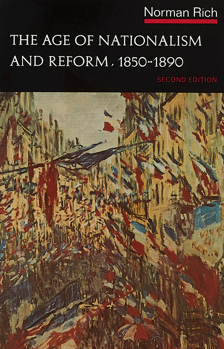 Age of Nationalism & Reform 1850–1890 2e V 5 (Edited By Norman Rich) financial modeling 2e cd