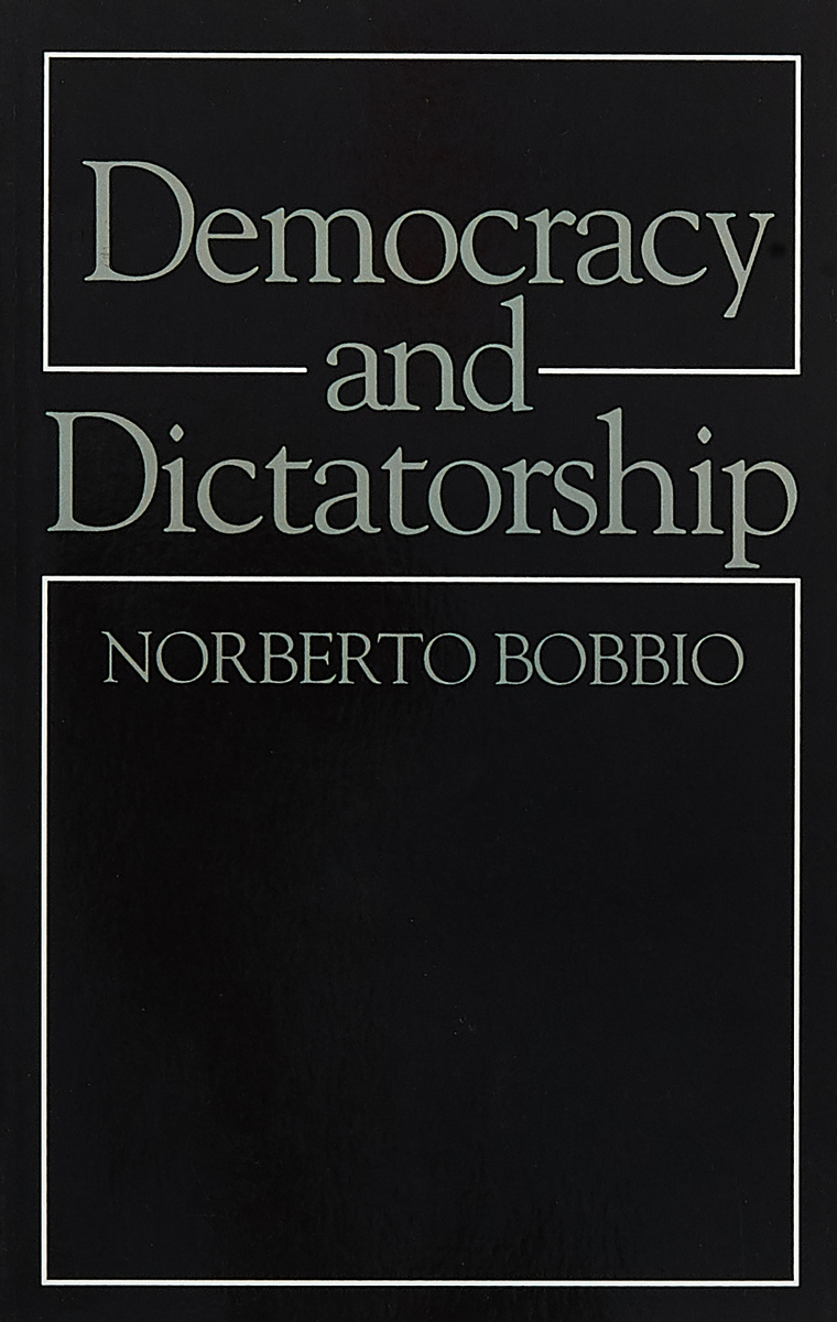 Democracy and Dictatorship political theory