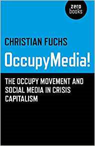 OccupyMedia!: The Occupy Movement and Social Media in Crisis Capitalism attitudes towards the use of social media in the nonprofit sector
