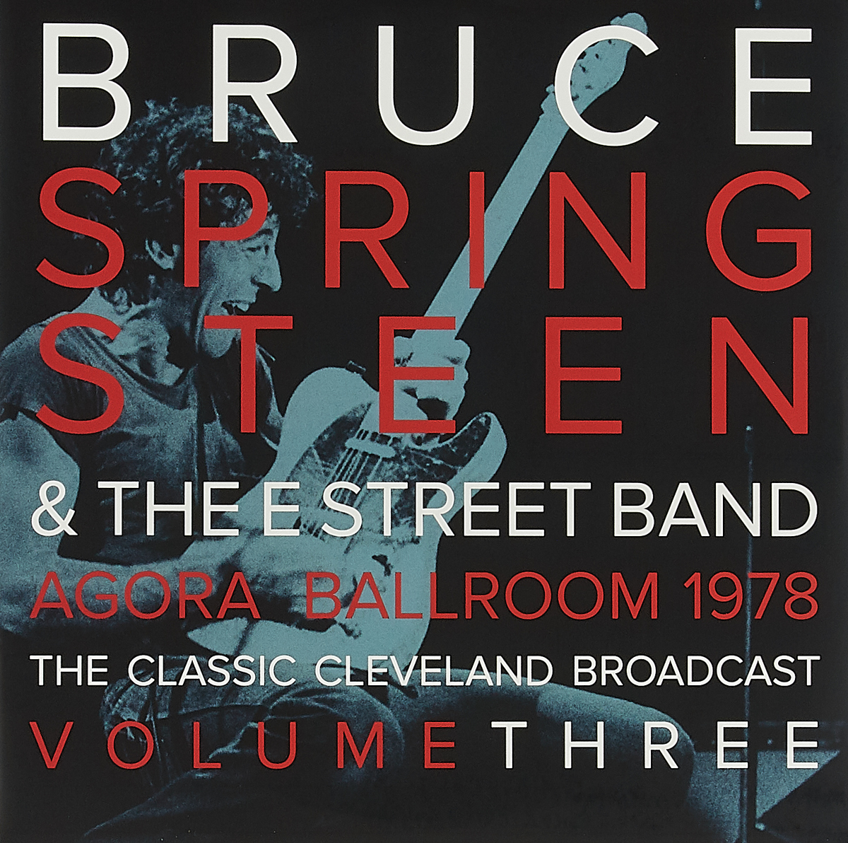 Брюс Спрингстин Bruce Springsteen & The E-Street Band. Agora Ballroom 1978 - The Classic Cleveland Broadcast Volume Three (2 LP) bruce logan e environmental transport processes