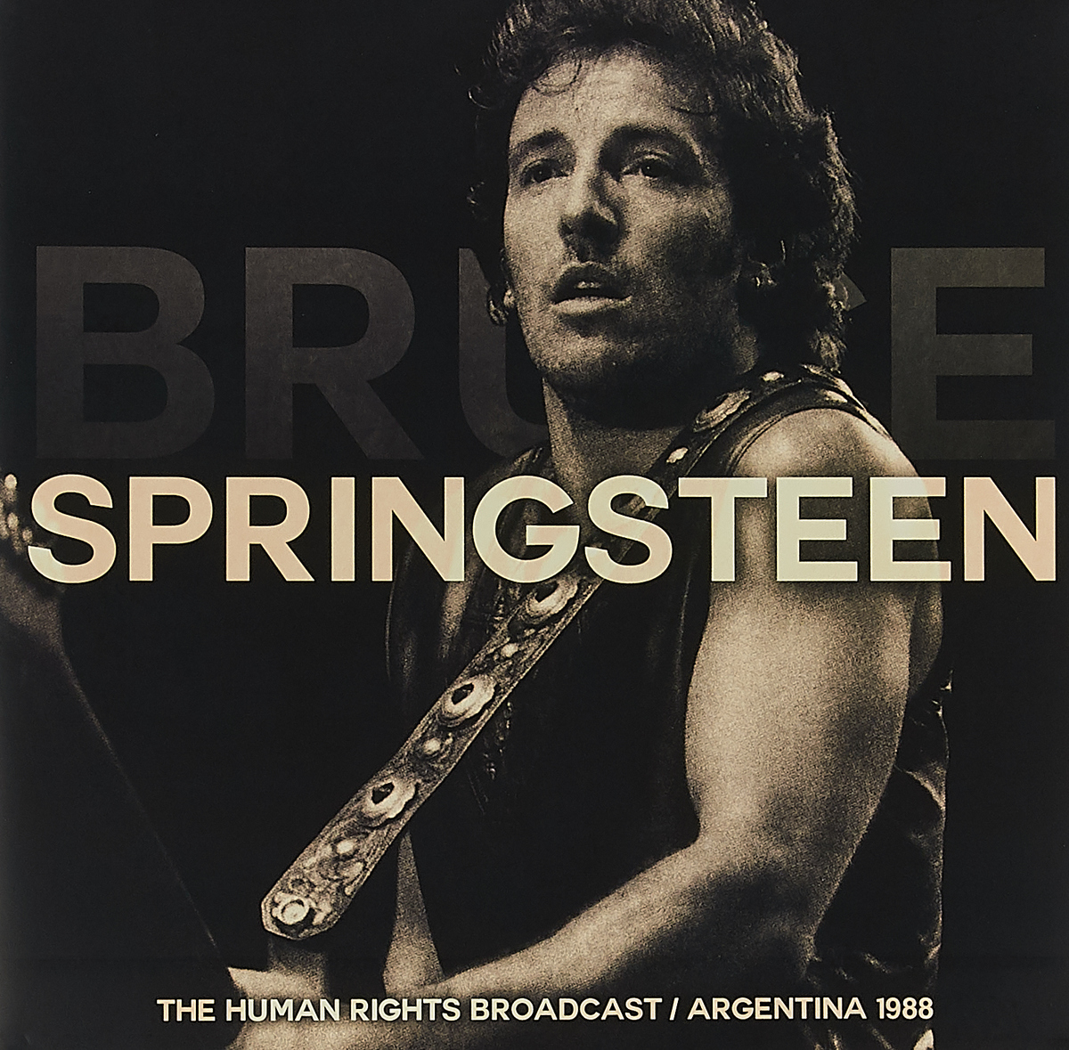 Брюс Спрингстин Bruce Springsteen. The Human Rights Broadcast / Argentina 1988 (2 LP) indonesia human rights and the international human rights regime