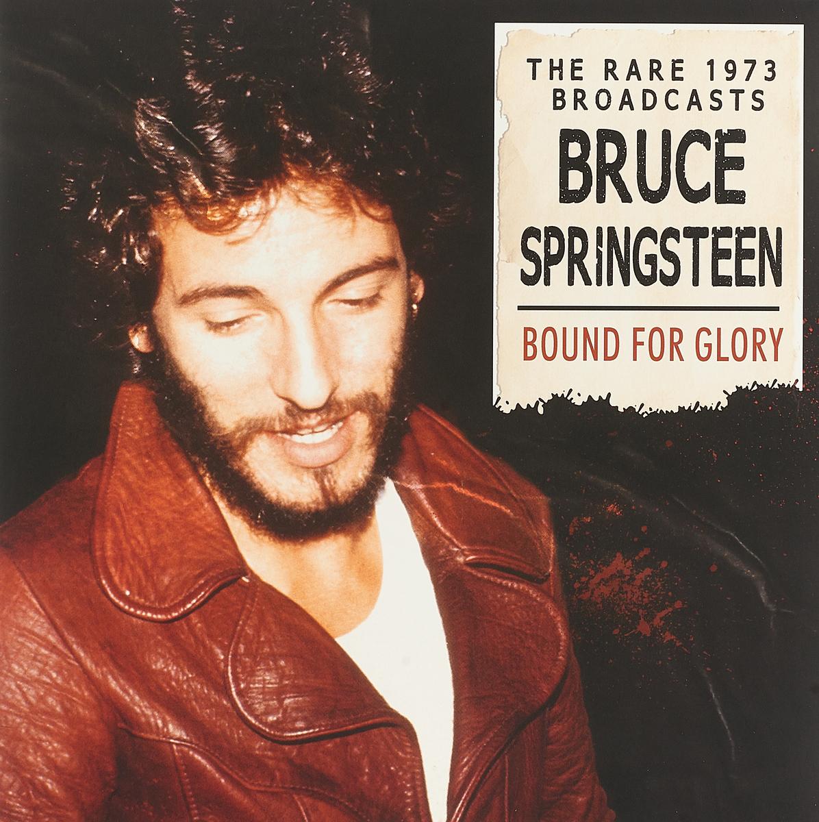 Брюс Спрингстин Bruce Springsteen. Bound For Glory (2 LP)