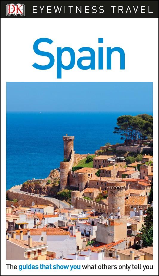 Фото DK Eyewitness Travel Guide Spain dk eyewitness top 10 travel guide scotland