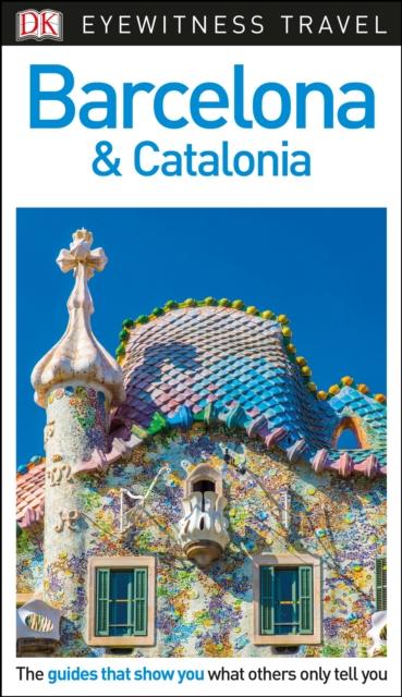 Фото DK Eyewitness Travel Guide Barcelona and Catalonia dk eyewitness top 10 travel guide scotland