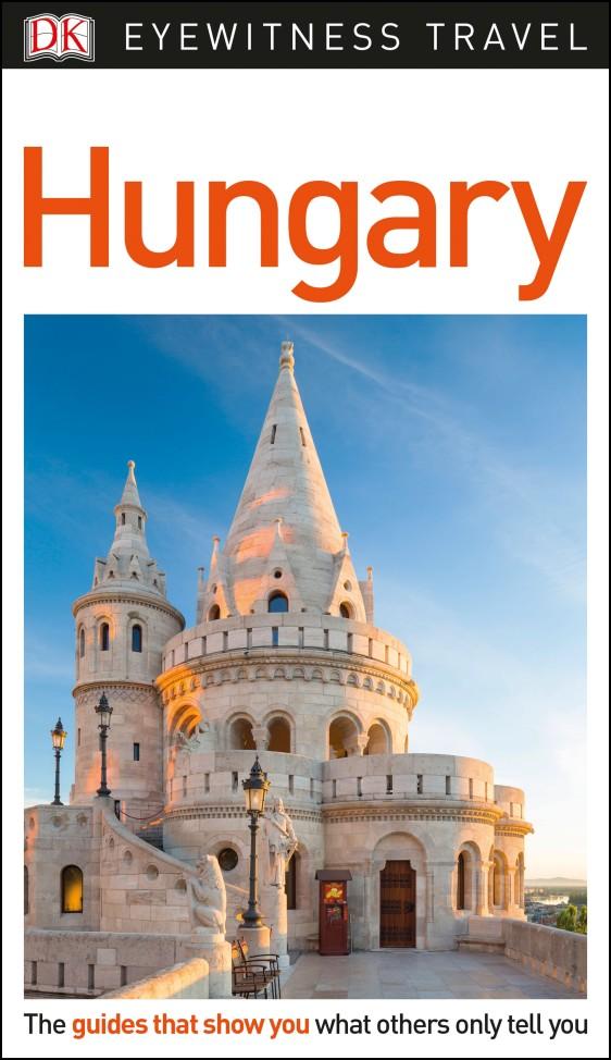 Фото DK Eyewitness Travel Guide Hungary dk eyewitness top 10 travel guide scotland