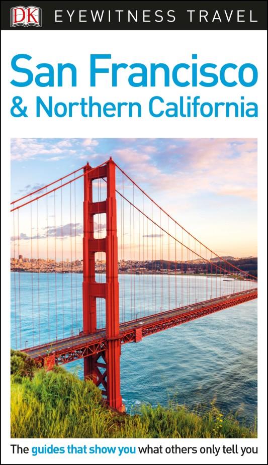 Фото DK Eyewitness Travel Guide San Francisco and Northern California dk eyewitness top 10 travel guide scotland