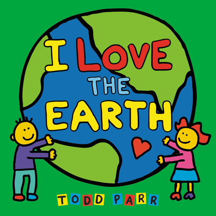 I Love the Earth leslie garrett earth smart how to take care of the environment level 2