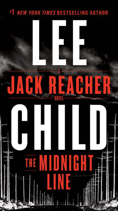 The Midnight Line child l jack reacher never go back a novel dell mass marke tie in edition