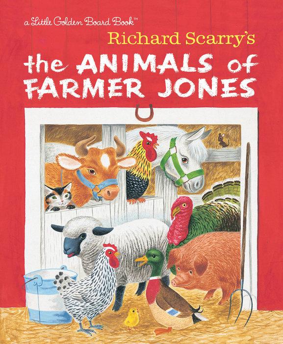 Richard Scarry's The Animals of Farmer Jones oink