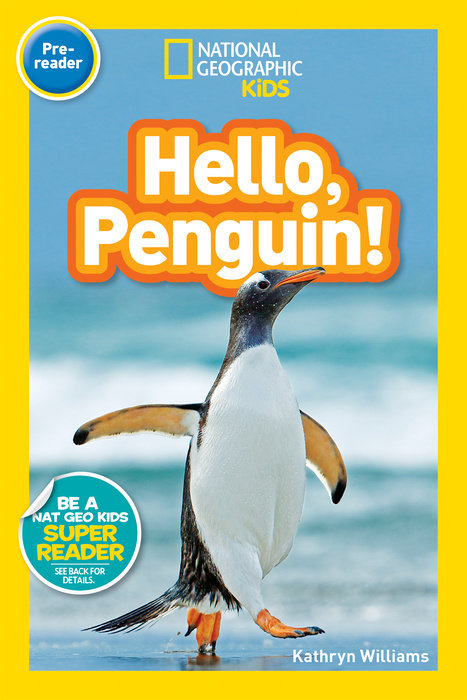 National Geographic Readers: Hello, Penguin! (Pre-reader) national geographic kids readers ancient egypt l3