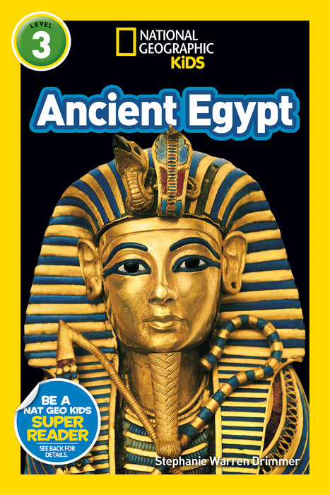 National Geographic Kids Readers: Ancient Egypt (L3) the pharaohs of ancient egypt
