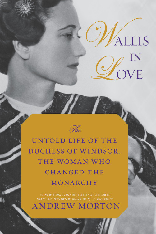 Wallis in Love: The Untold Life of the Duchess of Windsor, the Woman Who Changed the Monarchy dkny love from new york for women где