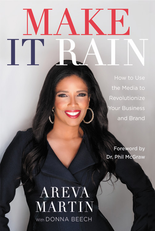 Make It Rain!: How to Use the Media to Revolutionize Your Business & Brand dionne kasian lew the social executive how to master social media and why it s good for business