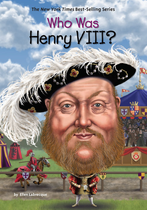 Who Was Henry VIII? the autobiography of henry viii