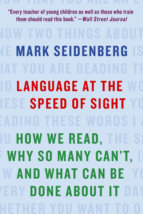 Language at the Speed of Sight: How We Read, Why So Many Can?t, and What Can Be Done About It neurobiology of addictions
