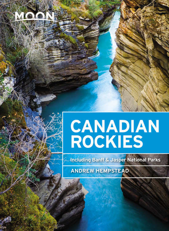 Moon Canadian Rockies (Ninth Edition): Including Banff & Jasper National Parks.