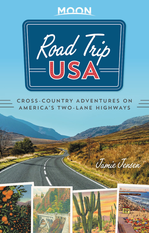 Road Trip USA (Eighth Edition): Cross-Country Adventures on America's Two-Lane Highways road trip