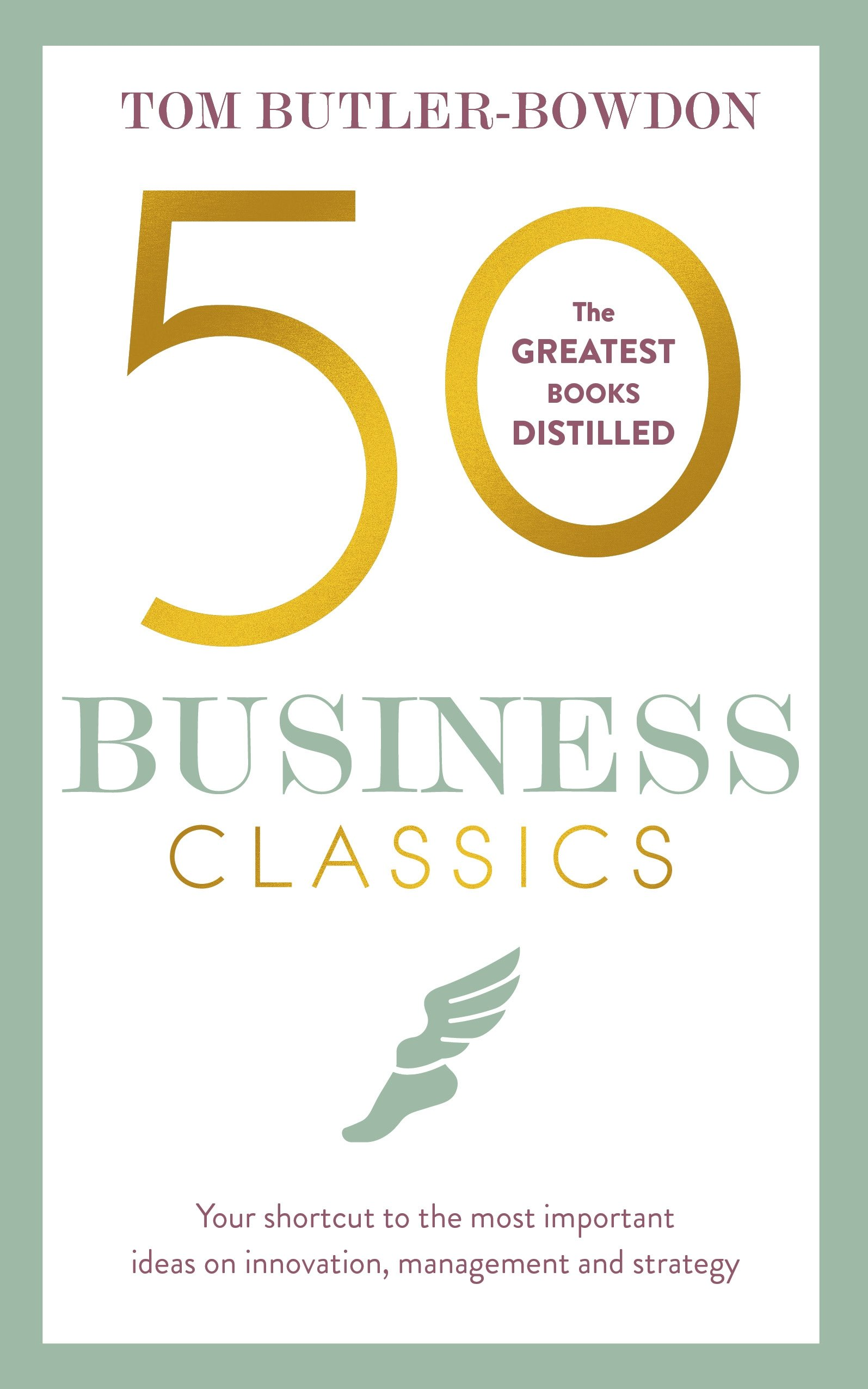 50 Business Classics duncan bruce the dream cafe lessons in the art of radical innovation