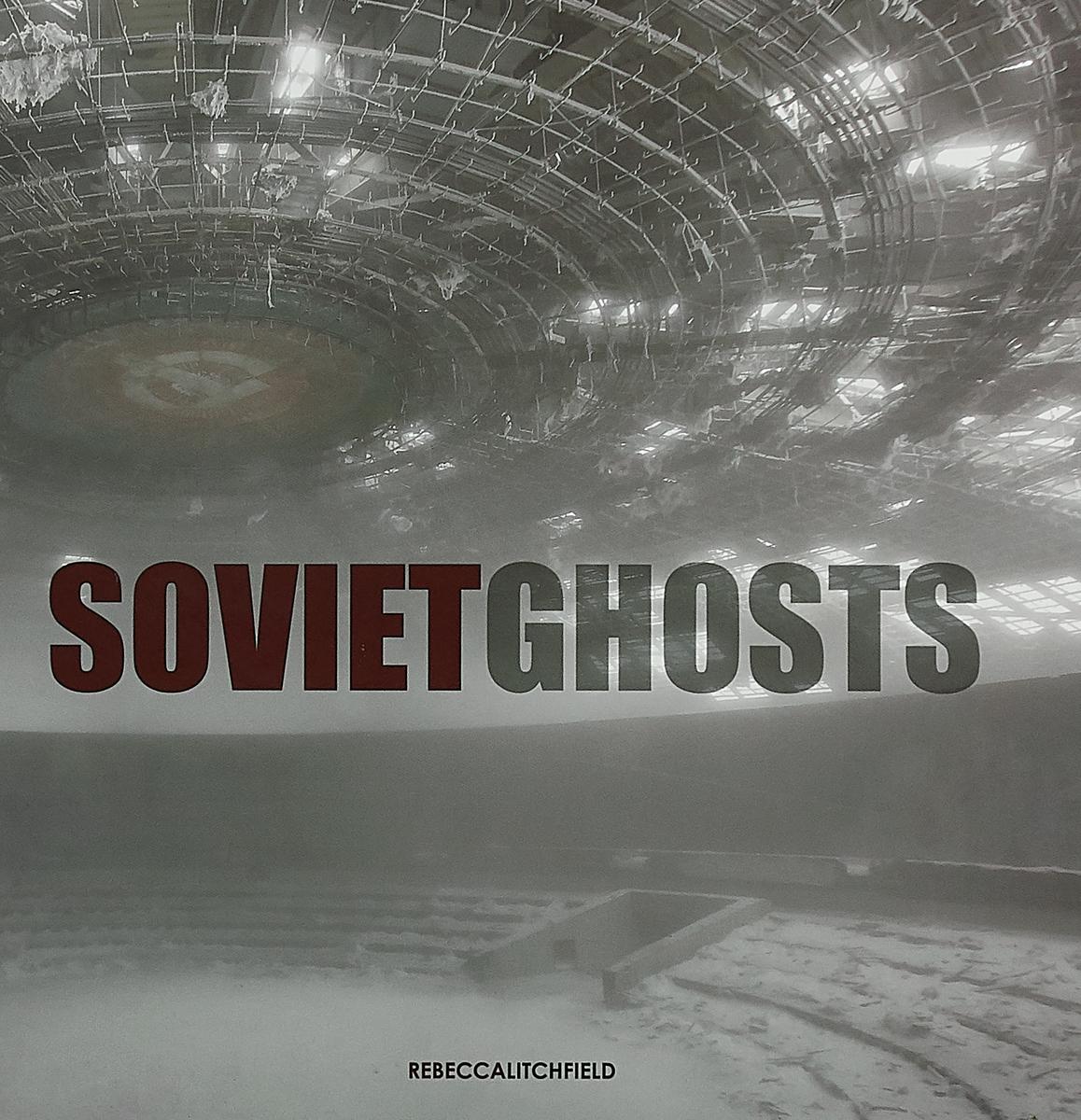 Soviet Ghosts the soviet bloc – unity