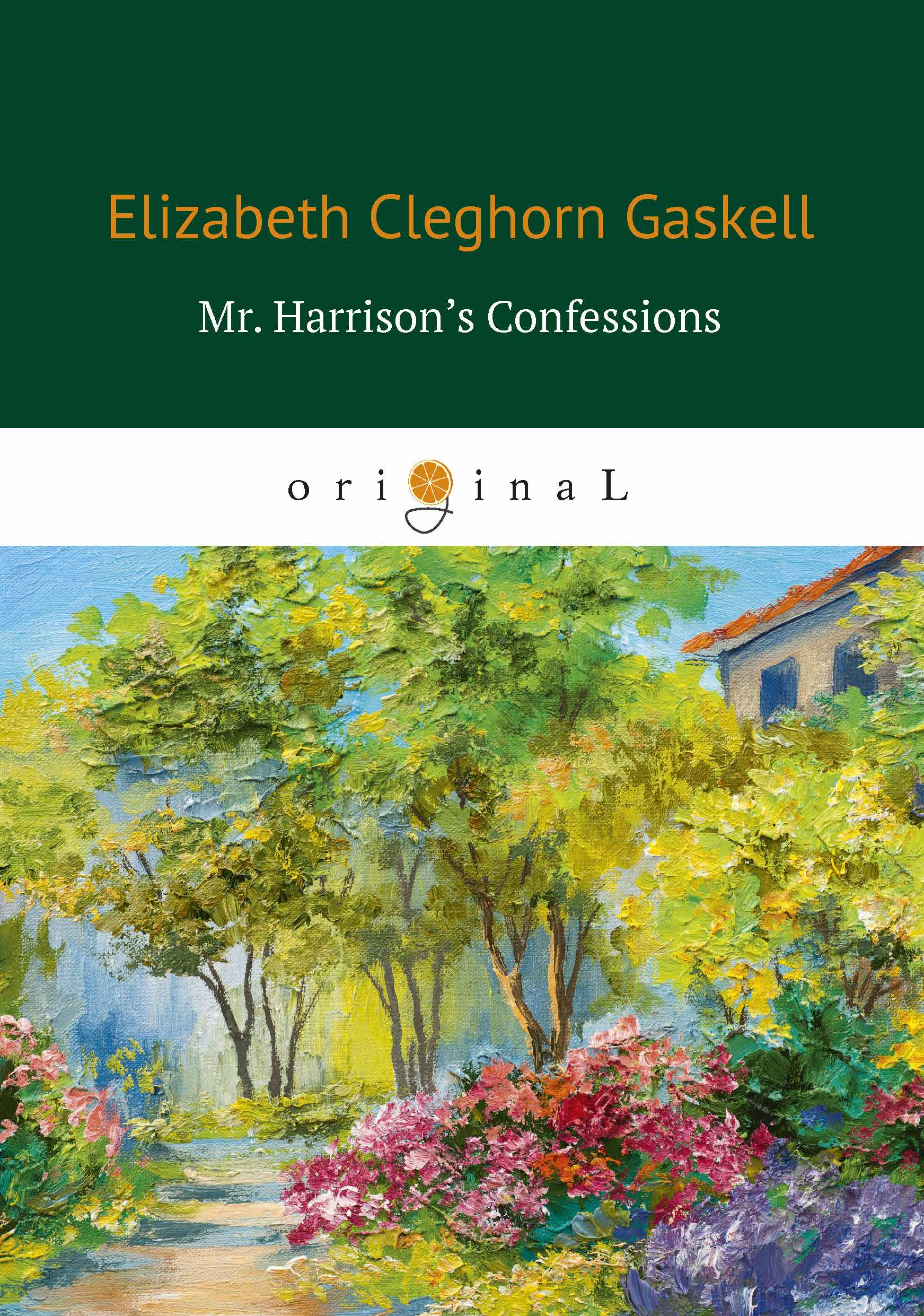 E. C. Gaskell Mr: Harrison's Confessions ISBN: 978-5-521-06828-9