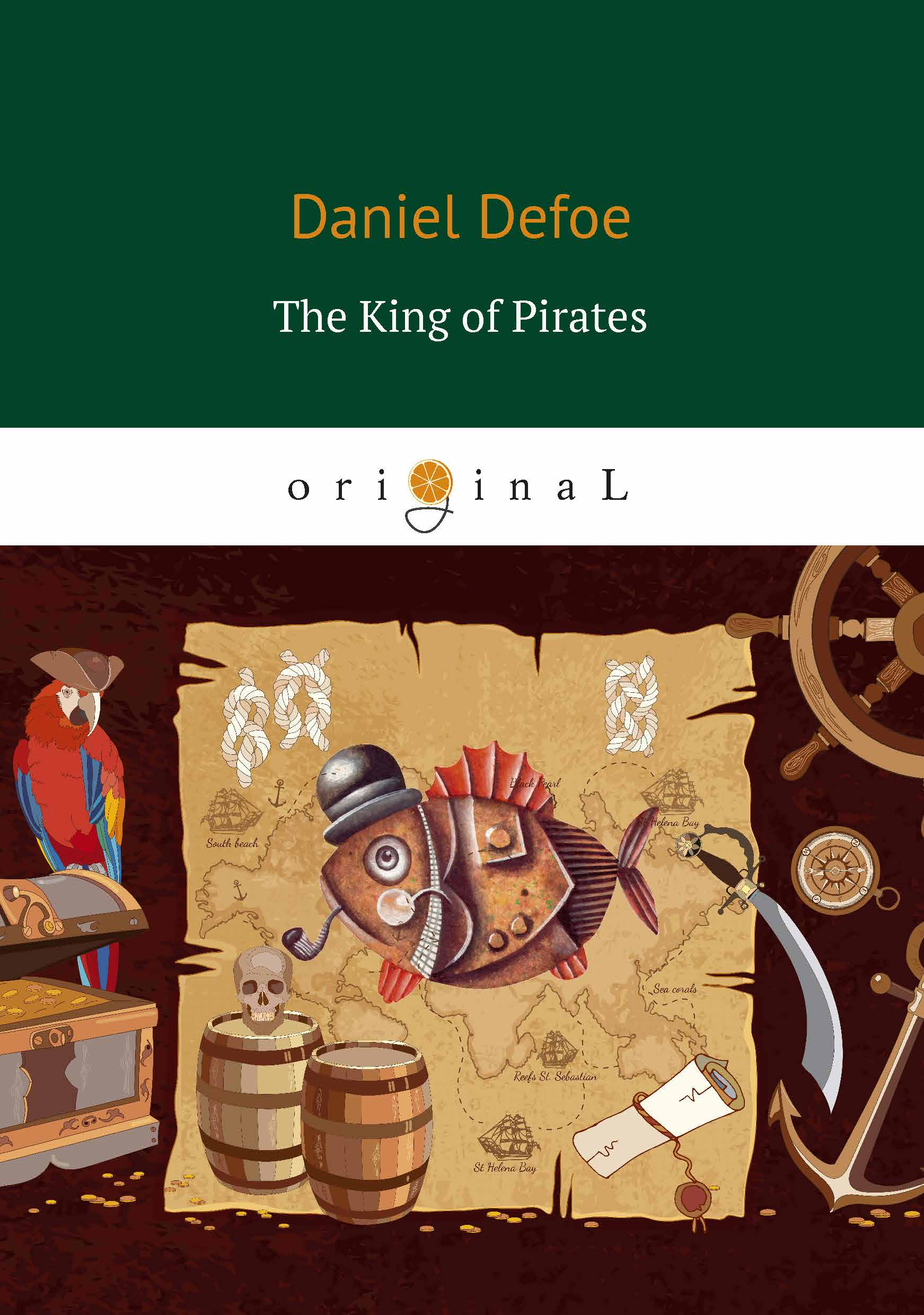 Daniel Defoe The King of Pirates цена