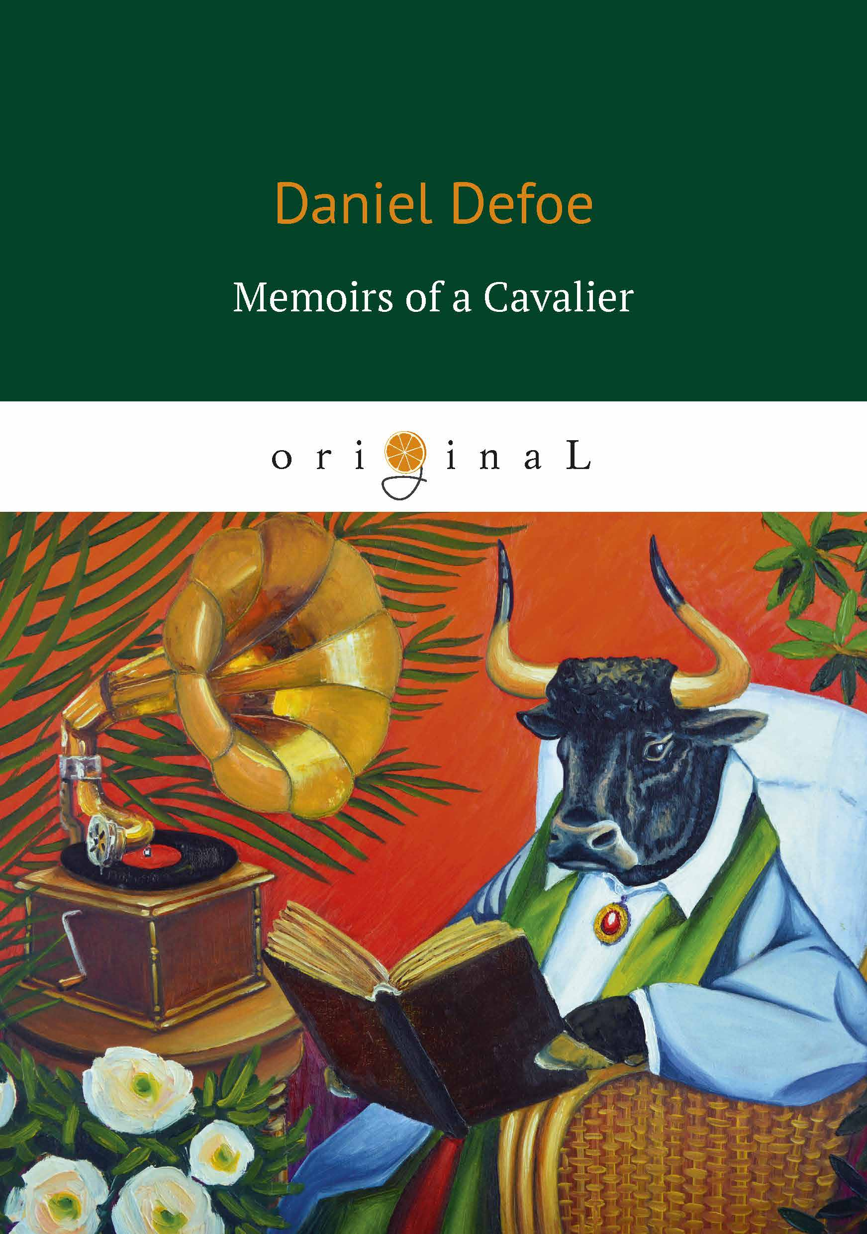 Daniel Defoe Memoirs of a Cavalier time and space is a fiction only distance is a reality
