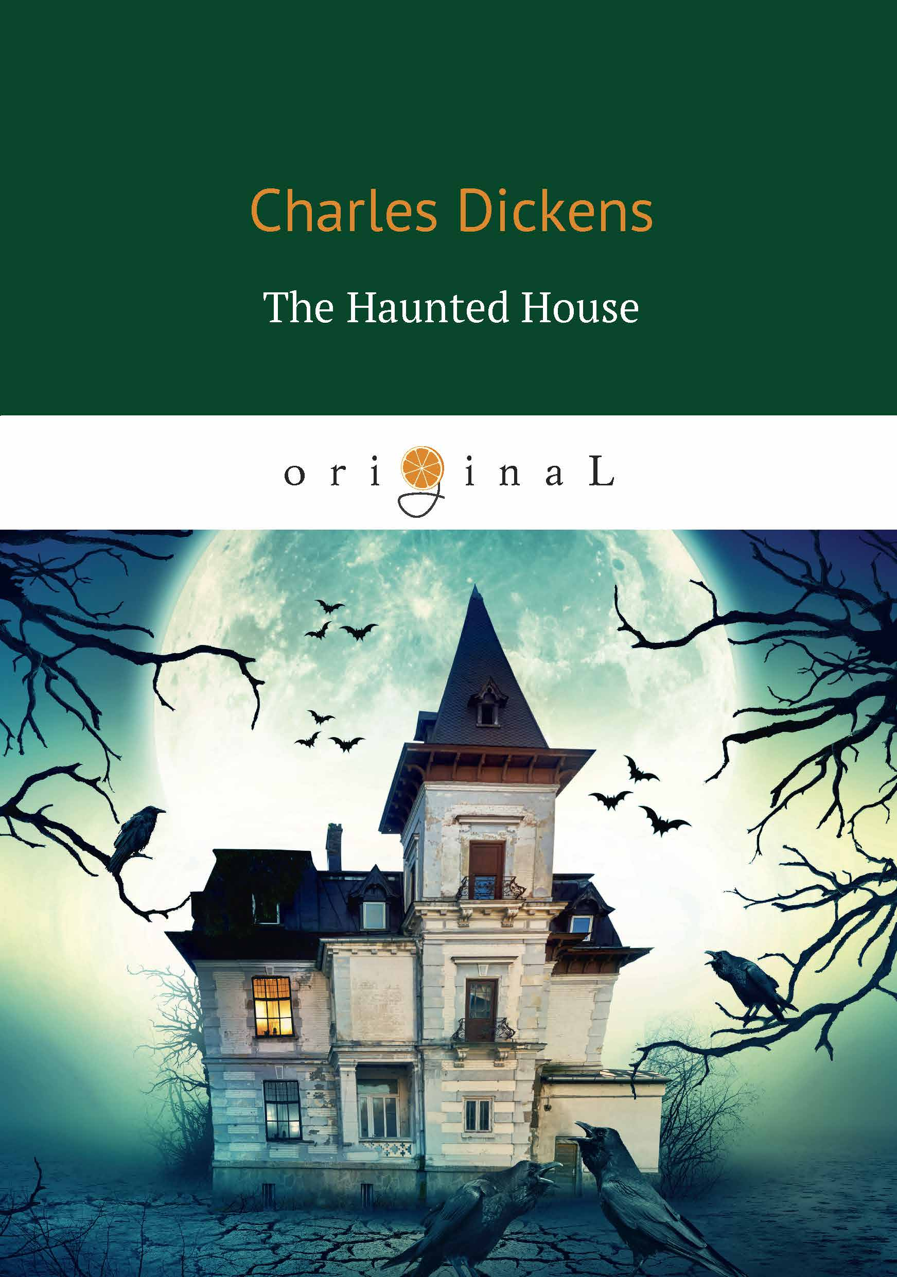 Charles Dickens The Haunted House ghostly tales 2 the haunted baronet