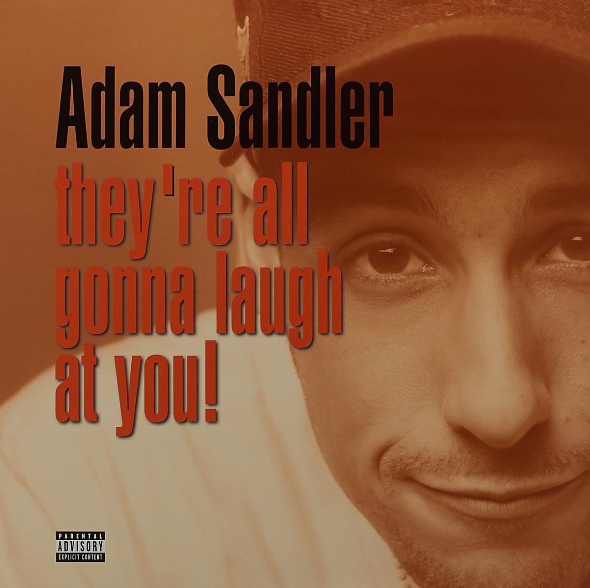 Адам Сэндлер Adam Sandler. They're All Gonna Laugh At You! (2 LP)