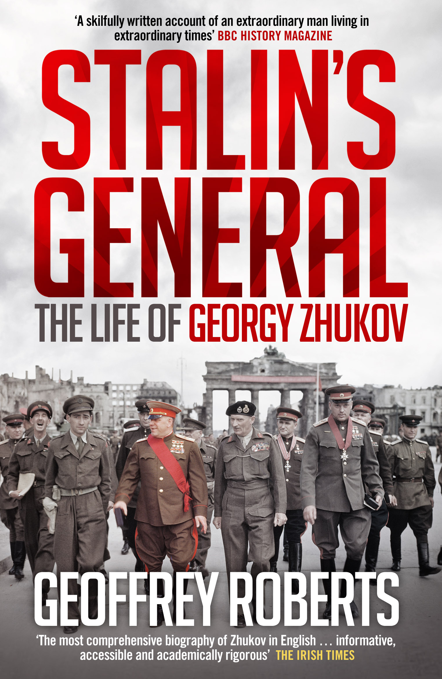 Stalin's General. The Life of Georgy Zhukov the destruction of tilted arc – documents
