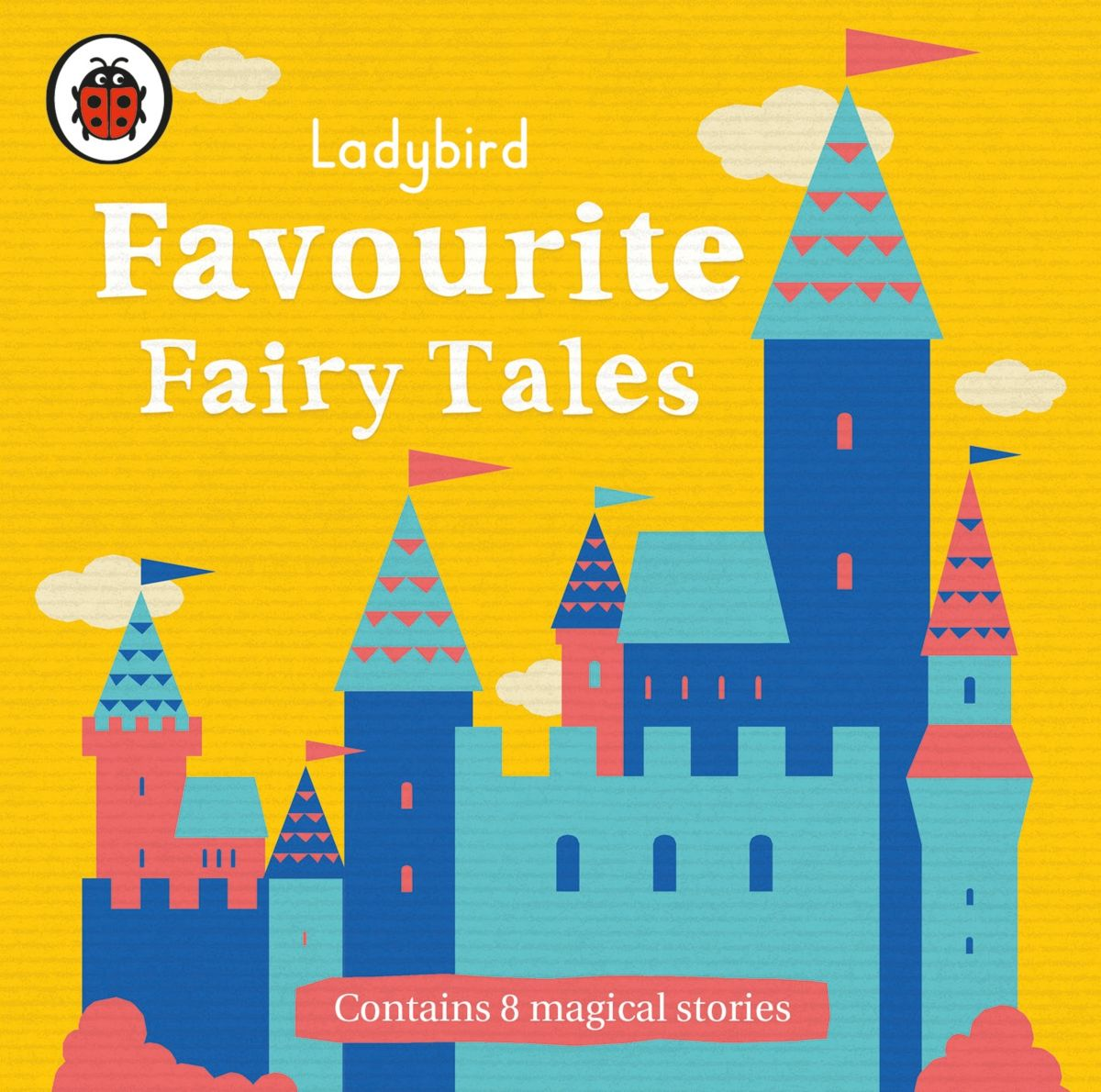 Ladybird Favourite Fairy Tales (1 CD) the complete fairy tales and stories