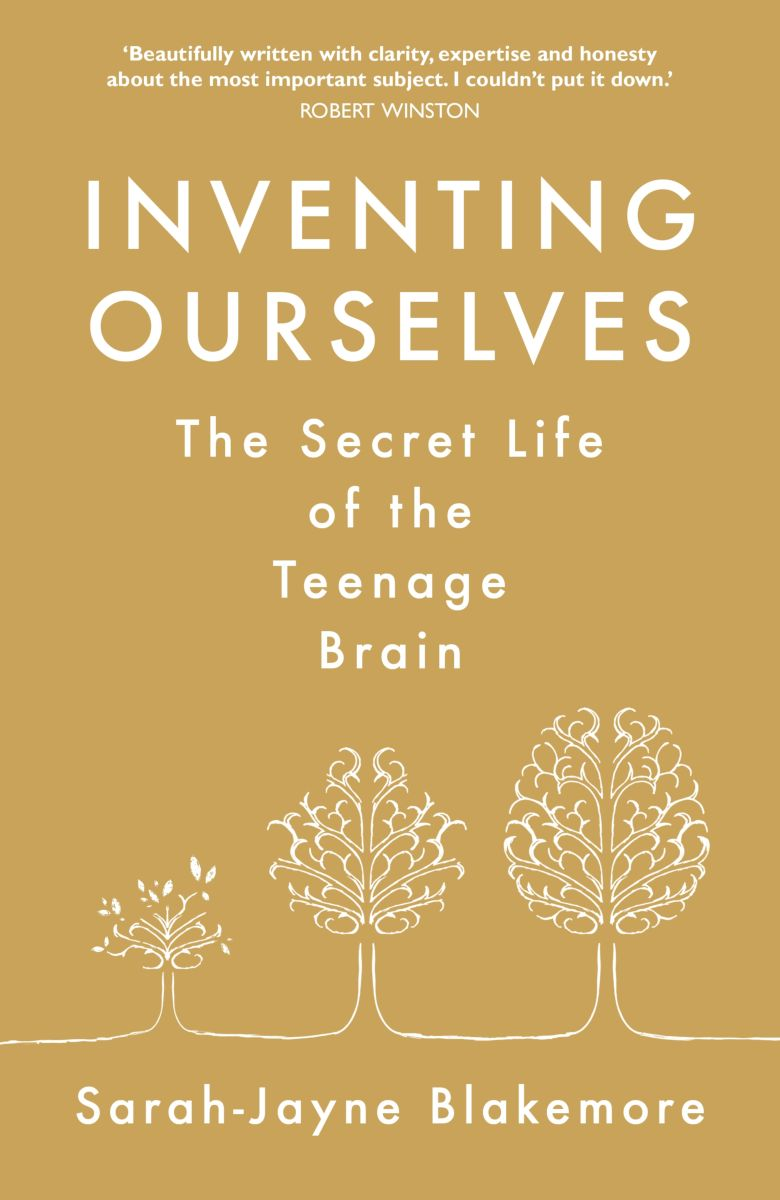 Inventing Ourselves: The Secret Life of the Teenage Brain get smart our amazing brain
