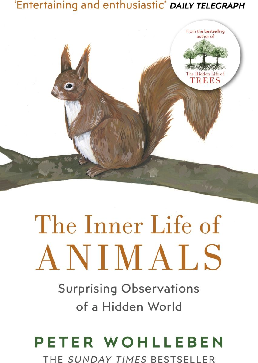 The Inner Life of Animals why the wild thing are – animals in the lives of children