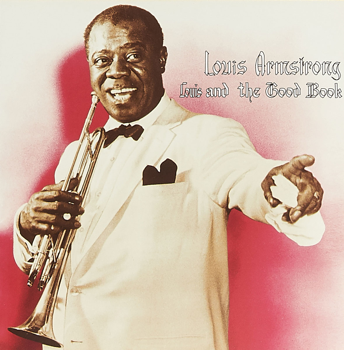 Louis Armstrong. Louis And The Good Book